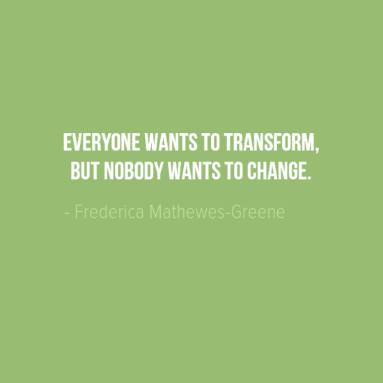 Transform by changing